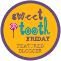 I Was Featured on Sweet Tooth Friday